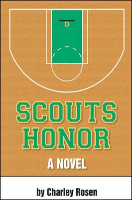 Scout's Honor by Charley Rosen