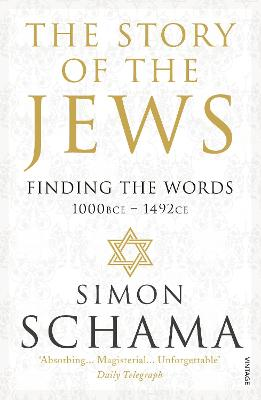 The Story of the Jews by Simon Schama, CBE