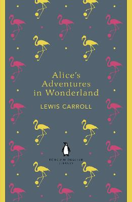 Alice's Adventures in Wonderland and Through the Looking Glass book