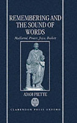 Remembering and the Sound of Words by Adam Piette