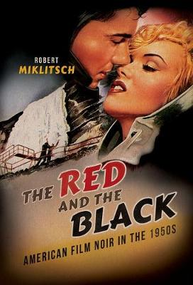 The Red and the Black by Robert Miklitsch