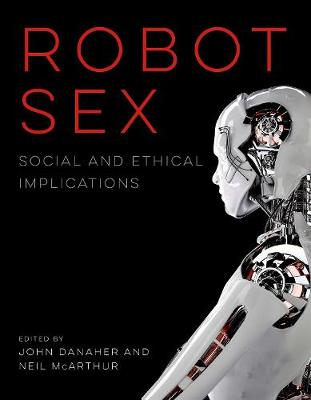 Robot Sex by John Danaher