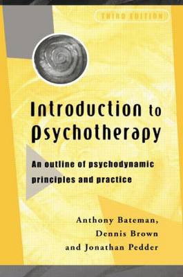 Introduction to Psychotherapy by Anthony Bateman