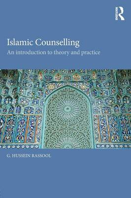 Islamic Counselling by G. Hussein Rassool