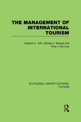 Management of International Tourism by Stephen Witt