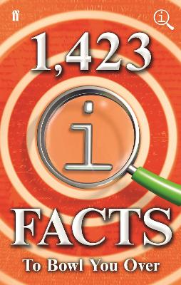 1,423 QI Facts to Bowl You Over by John Lloyd