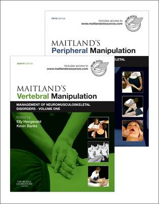 Maitland's Vertebral Manipulation, Volume 1, 8e and Maitland's Peripheral Manipulation, Volume 2, 5e Maitland's Vertebral Manipulation, Volume 1, 8e and Maitland's Peripheral Manipulation, Volume 2, 5e (2-Volume Set) Management of Musculoskeletal Disorders Volumes 1 & 2 by Elly Hengeveld