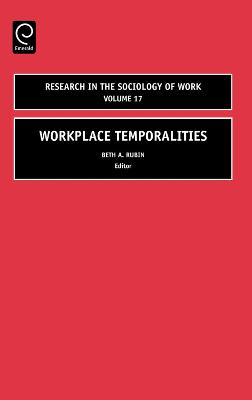Workplace Temporalities by Beth Rubin