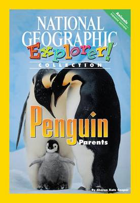 Explorer Books (Pioneer Science: Animals): Penguin Parents by Sharon Katz Cooper