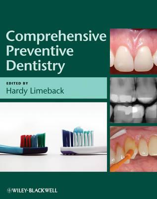 Comprehensive Preventive Dentistry by Hardy Limeback