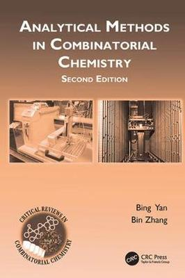 Analytical Methods in Combinatorial Chemistry, Second Edition book