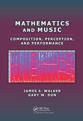 Mathematics and Music by James S. Walker