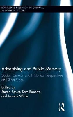 Advertising and Public Memory by Stefan Schutt