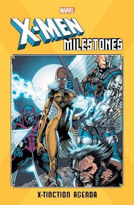 X-men Milestones: X-tinction Agenda by Louise Simonson