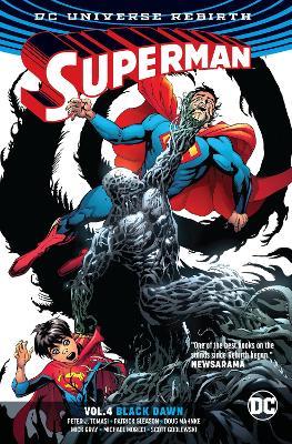 Superman Vol. 4 Black Dawn (Rebirth) by Peter J. Tomasi