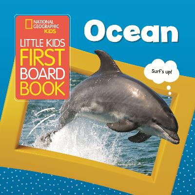 Ocean (National Geographic Kids Little Kids First Board Book) by National Geographic Kids