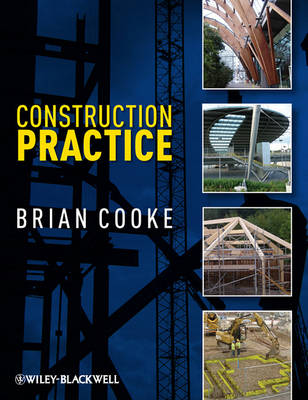 Construction Practice by Brian Cooke