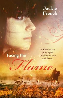 Facing the Flame (The Matilda Saga, Book 7) by Jackie French