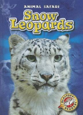 Snow Leopards by Megan Borgert-Spaniol