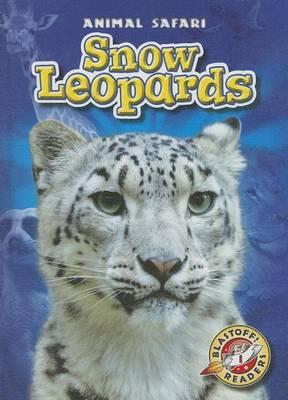 Snow Leopards by Megan Borgert-Spaniol