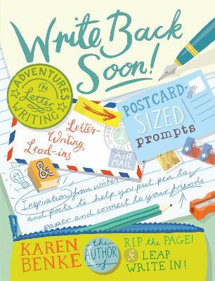 Write Back Soon! by Karen Benke