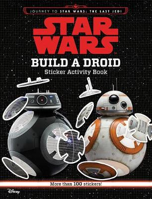 Build a Droid Sticker Activity Book by Star Wars
