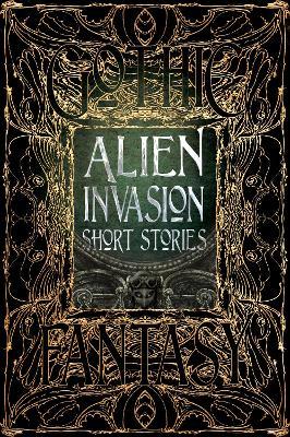 Alien Invasion Short Stories by Flame Tree Studio