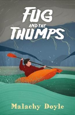Fug and the Thumps by Malachy Doyle