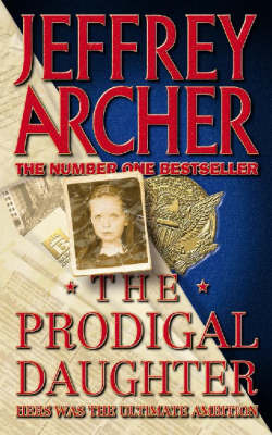 The The Prodigal Daughter by Jeffrey Archer
