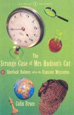 Strange Case Of Mrs Hudson's Cat by Colin Bruce