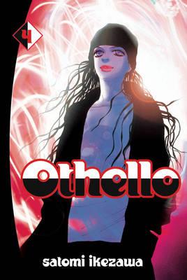 Othello volume 4 by Satomi Ikezawa