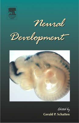 Neural Development by Gerald P. Schatten