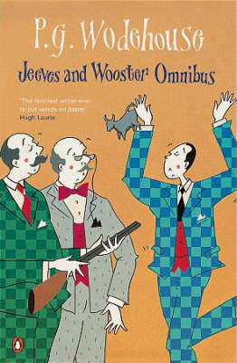 The Jeeves and Wooster Omnibus: The Mating Season; the Code of the Woosters; Right Ho, Jeeves by P. G. Wodehouse