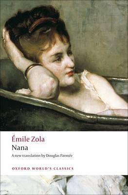 Nana by Emile Zola