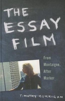 Essay Film by Timothy Corrigan