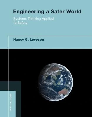 Engineering a Safer World by Nancy G. Leveson