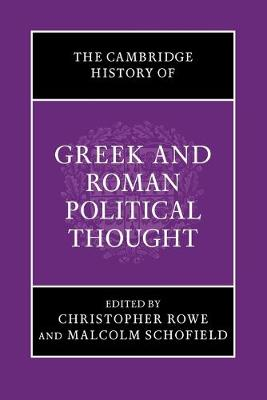 Cambridge History of Greek and Roman Political Thought by Christopher Rowe