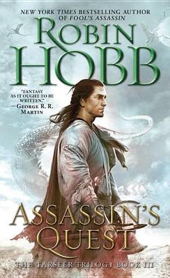 The Assassin's Quest by Robin Hobb