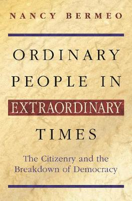 Ordinary People in Extraordinary Times by Nancy Bermeo
