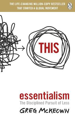 Essentialism: The Disciplined Pursuit of Less book