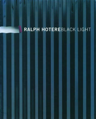 Ralph Hotere: Black Light by Ralph Hotere