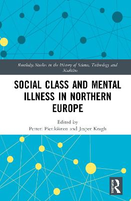 Social Class and Mental Illness in Northern Europe book