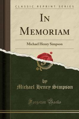 In Memoriam by Michael Henry Simpson