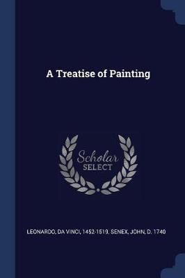 A Treatise of Painting by Da Vinci Leonardo