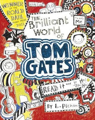 Brilliant World of Tom Gates by Liz Pichon