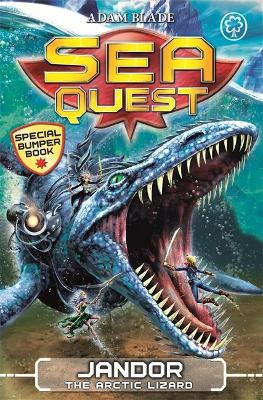 Sea Quest: Jandor the Arctic Lizard by Adam Blade