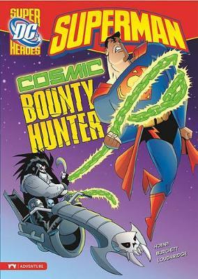Cosmic Bounty Hunter by ,Blake,A. Hoena