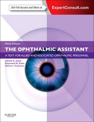 The Ophthalmic Assistant by Harold A. Stein