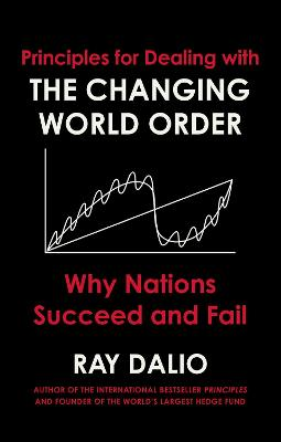 Changing World Order: Why Nations Succeed or Fail book