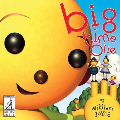 Big Time Olie by William Joyce